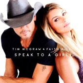 Speak to a Girl - Single, Tim McGraw