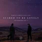 Scared to Be Lonely (Zonderling Remix) - Martin Garrix & Dua Lipa