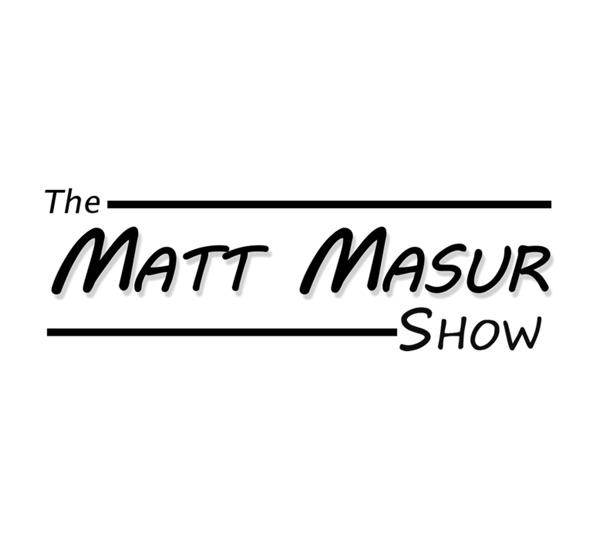The Matt Masur Show