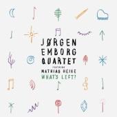 What's Left (feat. Mathias Heise) - Jørgen Emborg Quartet