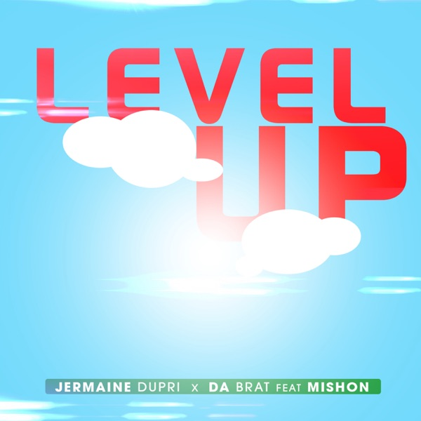 Jermaine Dupri & Da Brat – Level Up (feat. Mishon) – Single [iTunes Plus AAC M4A]