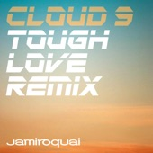 Cloud 9 (Tough Love Remix) - Single