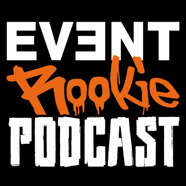 EVENT Rookie Podcast