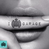 I Love Garage - Ministry of Sound