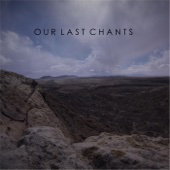 Our Last Chants - Goodbye  artwork