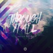 Through It All (Kaleo Music)
