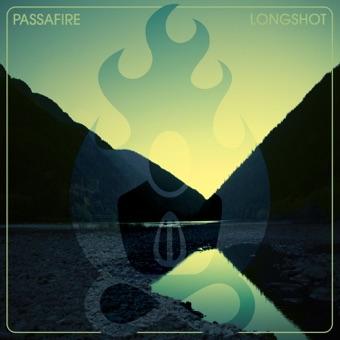 Longshot – Passafire