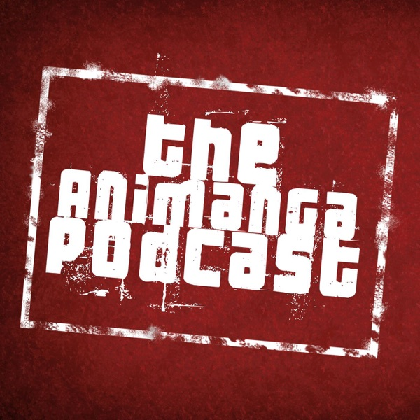 The AniManga Podcast