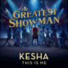 Kesha - This Is Me (From