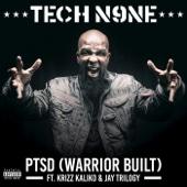 PTSD (Warrior Built) [feat. Krizz Kaliko & Jay Trilogy]