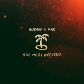 One More Weekend - Audien & Max Cover Art