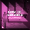 Never Gonna Miss It (feat. Danyka Nadeau) [Extended Mix]