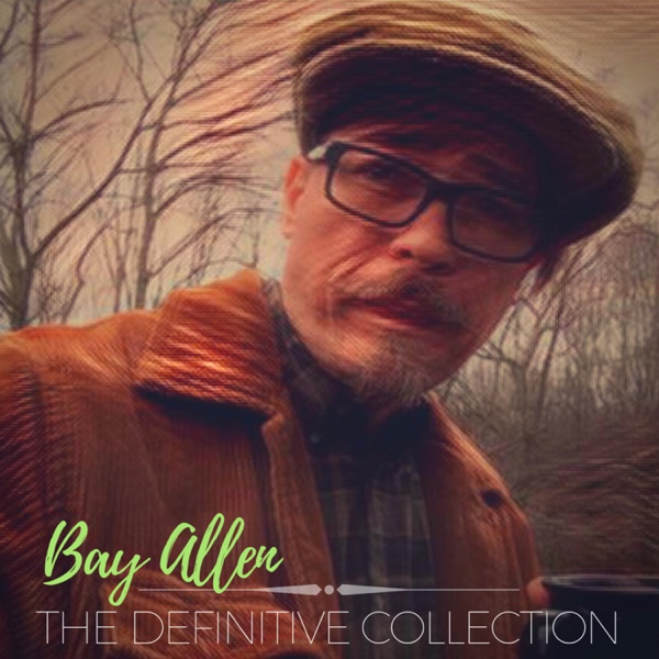 The Definitive Collection | Bay Allen