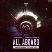 All Aboard (Dimitri Vegas & Like Mike Extended Edit)
