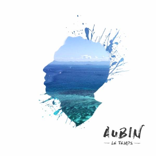Le Temps - Single | Aubin