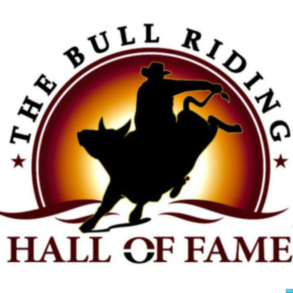 The Bull Riding Hall of Fame - Podcasts of the Call of Fame show