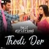 Thodi Der From Half Girlfriend - Farhan Saeed & Shreya Ghoshal mp3
