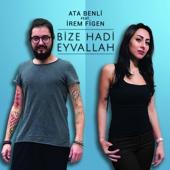 Bize Hadi Eyvallah (feat. Irem Figen)