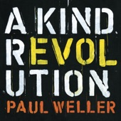 A Kind Revolution (Deluxe), Paul Weller