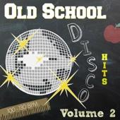 Old School Disco Hits, Vol. 2 - DJ 70's Party Mix