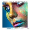 The Elegance of Electronic Music - Festival Edition 2K17