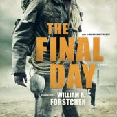 William R. Forstchen - The Final Day (Unabridged)  artwork