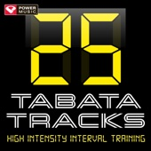 25 Tabata Tracks - High Intensity Interval Training (20 Second Work and 10 Second Rest Cycles with Vocal Cues)