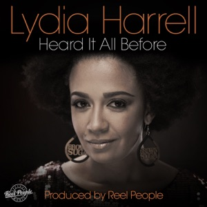 9. Lydia Harrell - Heard It All Before (Reel People Vocal Mix)
