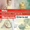 Slipping Away (Crier la Vie) [feat. Mylène Farmer] - Single, Moby