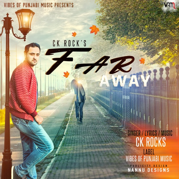 Far Away - Single | CK Rocks