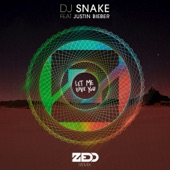 Let Me Love You (feat. Justin Bieber) [Zedd Remix] - Single, DJ Snake