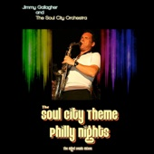 Jimmy Gallagher & The Soul City Orchestra - The Soul City Theme (The Nigel Lowis Extended Mix) artwork