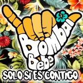[Download] Solo Si Es Contigo (feat. Bebe) MP3