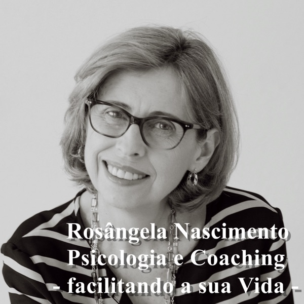 Rosângela Nascimento - Psicologia e Coaching