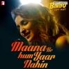 Maana Ke Hum Yaar Nahin From Meri Pyaari Bindu - Parineeti Chopra mp3