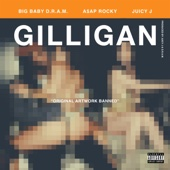 Gilligan (feat. A$AP Rocky & Juicy J) - D.R.A.M. Cover Art