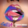 Swalla feat Nicki Minaj Ty Dolla ign- Jason Derulo mp3