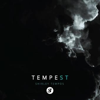 Tempest – EP – Shirley Tempos