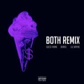 Both (feat. Drake & Lil Wayne) [Remix] - Single, Gucci Mane