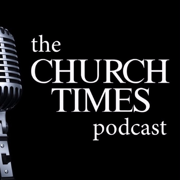 The Church Times Podcast