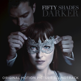 Fifty Shades Darker (Original Motion Picture Soundtrack) – Various Artists