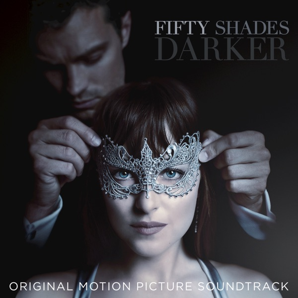 Fifty Shades Darker Original Motion Picture Soundtrack Various Artists CD cover