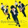 Bye-Bye☆セレモニー - Single