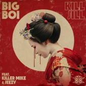 Kill Jill (feat. Killer Mike & Jeezy) - Big Boi Cover Art