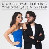 Yeniden Çalsın Sazlar (feat. Irem Figen)