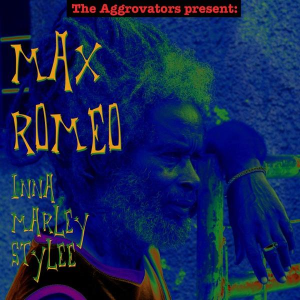 Inna Marley Stylee | Max Romeo