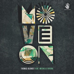 6 Thomas Blondet - Move On (feat. Michelle Rivera) [Reelsoul Remix]