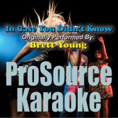 In Case You Didn't Know (Originally Performed By Brett Young) [Instrumental]