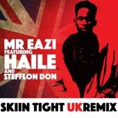 Mr Eazi - Skin Tight (feat. Haile & Stefflon Don) [UK Remix] artwork