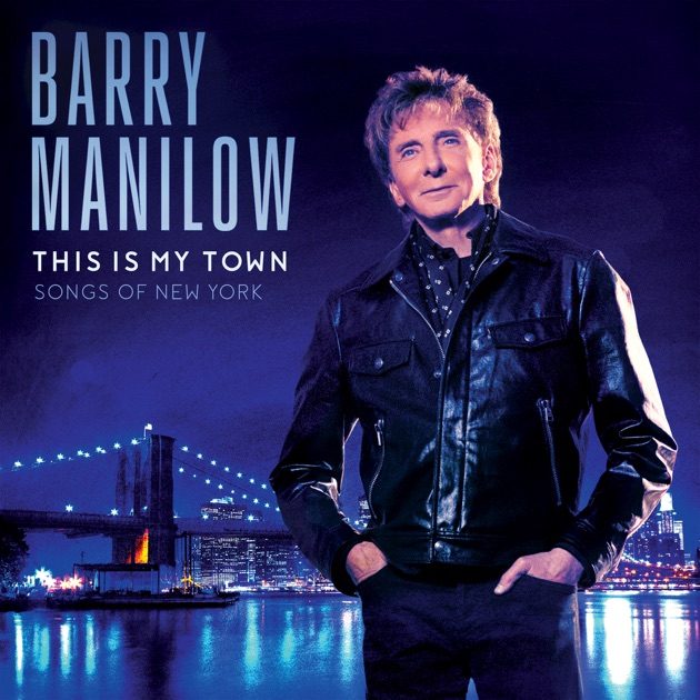 Songs of New York by Barry Manilow
